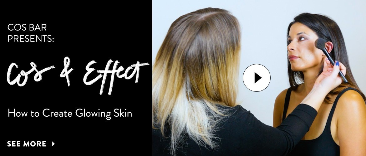 Cos & Effect: How to Create Glowing Skin