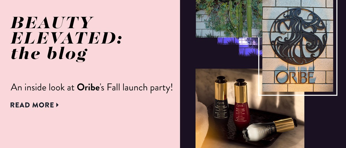 An Inside Look at Oribe's Fall Launch Party: Supercharge your Style!